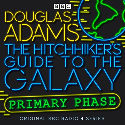 The Hitchhiker's Guide to the Galaxy: The Primary Phase (Dramatized)                   By:                                                                                                                                 Douglas Adams                               Narrated by:                                                                                                                                 Peter Jones,                                                                                        Simon Jones,                                                                                        Geoffrey McGivern,                   and others                 Length: 3 hrs and 56 mins     3,002 ratings     Overall 4.3