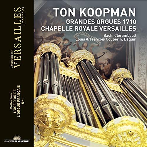 Ton Koopman: Grandes Orgues 1710 (Collection 'L'âge d'or de l'orgue français', No. 1)