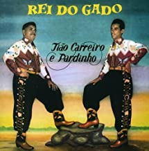 Rei Do Gado by Carreiro, Tiao, Pardinho (1998-11-30)