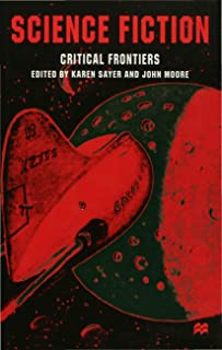 Science Fiction, Critical Frontiers