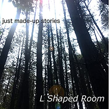 Just Made-Up Stories