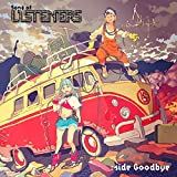 Song of LISTENERS: side Goodbye