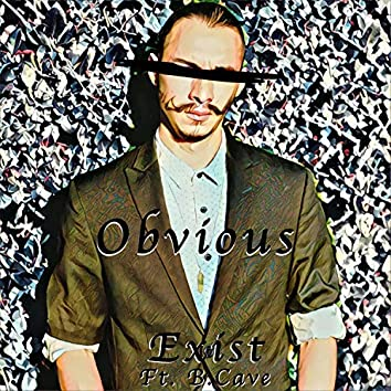 Obvious (feat. B Cave)