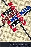 Paris-Moscou, 1900-1930