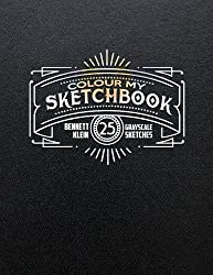 Bennett Klein Colour My Sketchbook Coloring Books