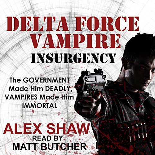 Delta Force Vampire: Insurgency audiobook cover art
