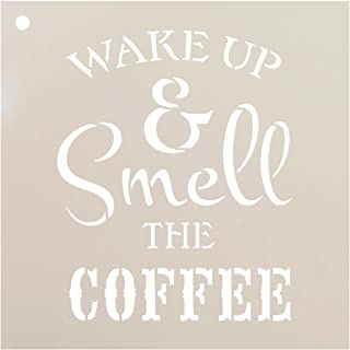 """Wake Up and Smell The Coffee Stencil by StudioR12 