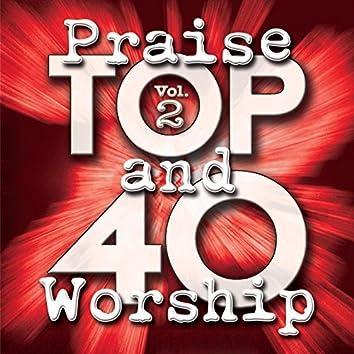 Top 40 Praise And Worship (Vol. 2)