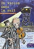 Un violon dans la nuit - La Mémoire des camps