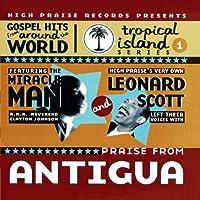 Praises From Antigua