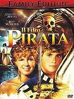 Il Film Pirata (Family Edition) [Italian Edition]