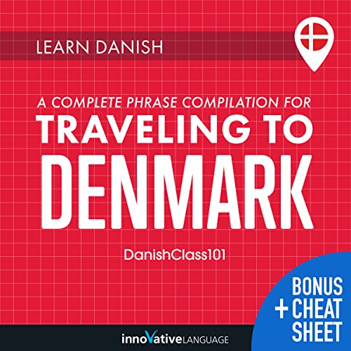 Learn Danish: A Complete Phrase Compilation for Traveling to Denmark audiobook cover art