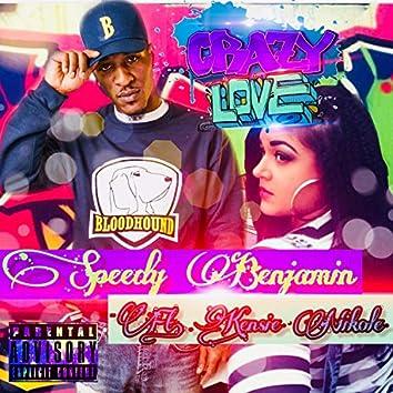 Crazy Love (feat. Kensie Nikole)