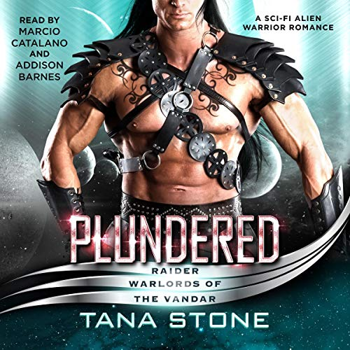 Plundered: A Sc-Fi Alien Warrior Romance (Raider Warlords of the Vandar, Book 2)