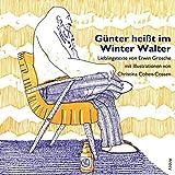 Günter heißt im Winter Walter: Lieblingstexte von Erwin Grosche