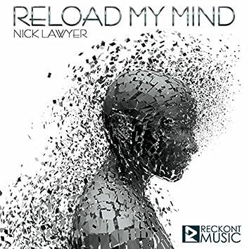 Reload My Mind
