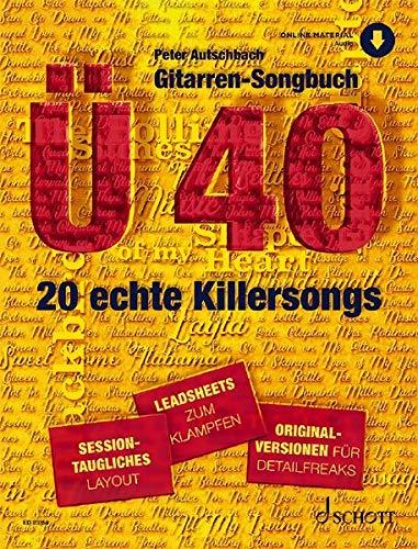 Gitarren-Songbuch Ü40: 20 echte Killersongs - sessiontaugliches Layout - Leadsheets zum Klampfen - Originalversionen für Detailfreaks. 1. Gitarre. Ausgabe mit Online-Audiodatei.