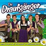 Songtexte von Die Draufgänger - Mit Herz und Freud' a Musikant