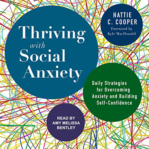Page de couverture de Thriving with Social Anxiety