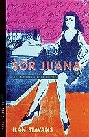 Sor Juana: Or, the Persistence of Pop (Latinx Pop Culture)