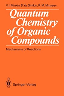 Quantum Chemistry of Organic Compounds: Mechanisms of Reactions