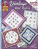 Vintage Mini Quilts: 40+ Designs: Iron-On Hot Transfer Patterns (Design Originals)