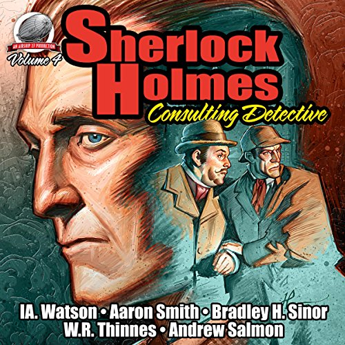 Sherlock Holmes: Consulting Detective                   By:                                                                                                                                 I.A. Watson,                                                                                        Aaron Smith,                                                                                        Bradley H. Sinor,                   and others                          Narrated by:                                                                                                                                 George Kuch                      Length: 7 hrs and 20 mins     7 ratings     Overall 4.0