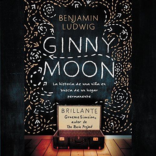 Ginny Moon (Spanish Edition) audiobook cover art