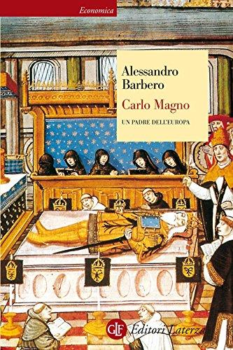 Carlo Magno: Un padre dell Europa (Economica Laterza Vol. 310) (Italian Edition)