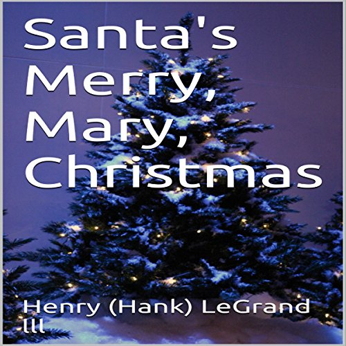 Santa's Merry, Mary, Christmas audiobook cover art