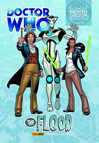 Doctor Who: The Flood: The Complete Eighth Doctor Comic Strips Vol.4