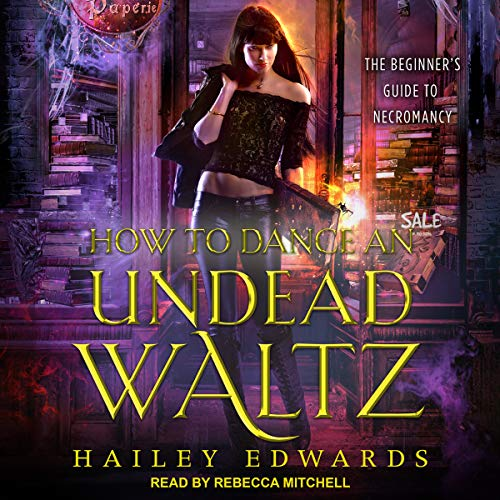 How to Dance an Undead Waltz audiobook cover art