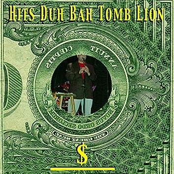 Hits Duh Bah Tomb Lion