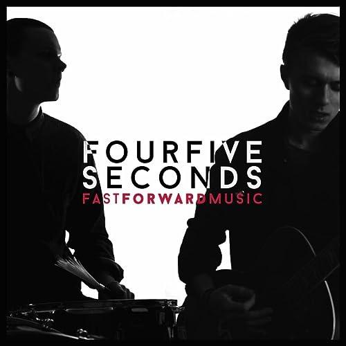 FourFiveSeconds by Twenty One Two on Amazon Music - Amazon com