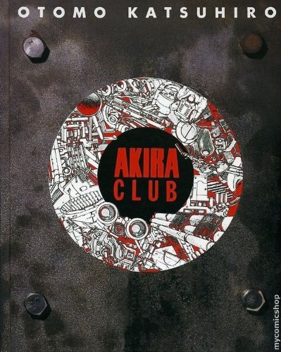 Akira club―The memory of Akira lives on in our hearts!の詳細を見る