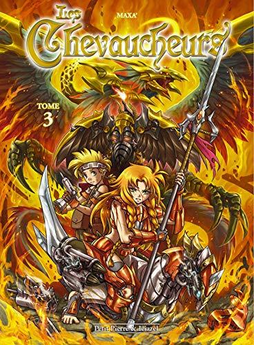 Les Chevaucheurs T3: Le Réveil d'Adurag