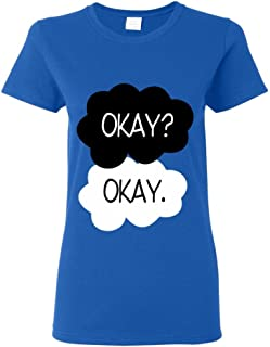 Okay? Okay Women T-Shirt The Fault in Our Stars Shirts