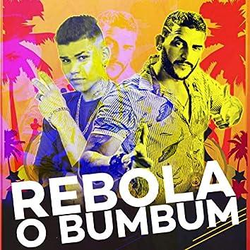 Rebola o Bumbum (feat. Dj malicia no Beat) (Brega Funk)