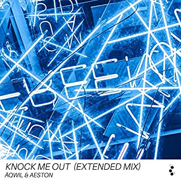 Knock me out (Extended Mix)
