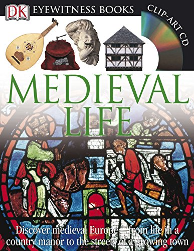 Compare Textbook Prices for DK Eyewitness Books: Medieval Life: Discover Medieval Europe from Life in a Country Manor to the Streets of a Growin Revised ed. Edition ISBN 0690472073161 by Langley, Andrew