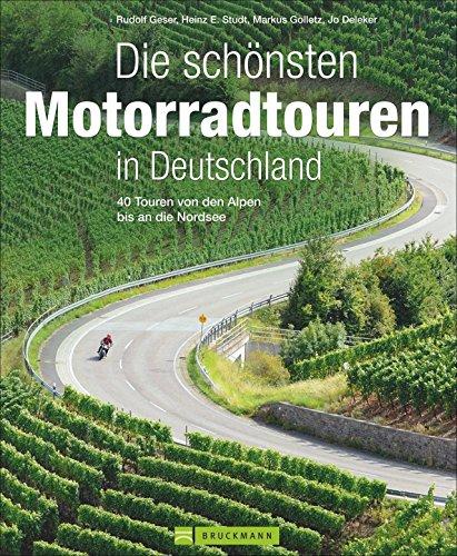 Die schönsten Motorradtouren in Deutschland von Rudolf Geser (20. Mai 2013) Gebundene Ausgabe