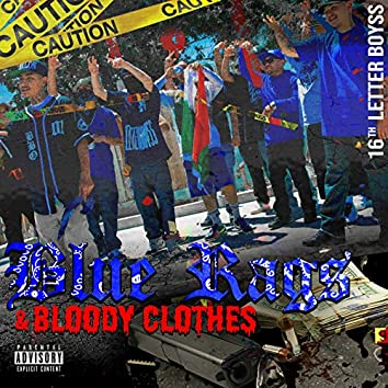 Blue Rags & Bloody Clothes