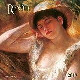 Auguste Renoir 2017: Kalender 2017 (Fine Arts)