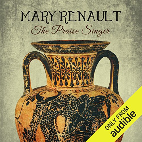 The Praise Singer                   By:                                                                                                                                 Mary Renault                               Narrated by:                                                                                                                                 Tim Bentinck                      Length: 11 hrs and 5 mins     3 ratings     Overall 4.0