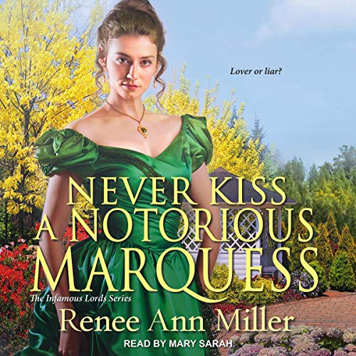 Couverture de Never Kiss a Notorious Marquess