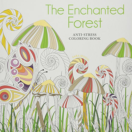 Enchanted Forest: An Anti-Stress Colouring Book