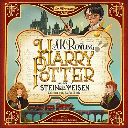 Harry Potter und der Stein der Weisen: Die Jubiläumsausgabe (Harry Potter, gelesen von Rufus Beck, Band 1)