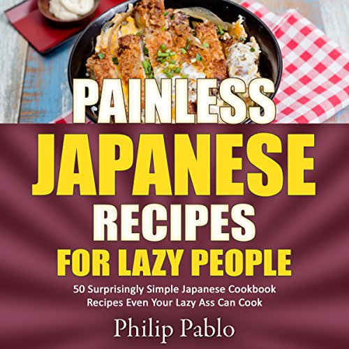 Painless Japanese Recipes for Lazy People audiobook cover art
