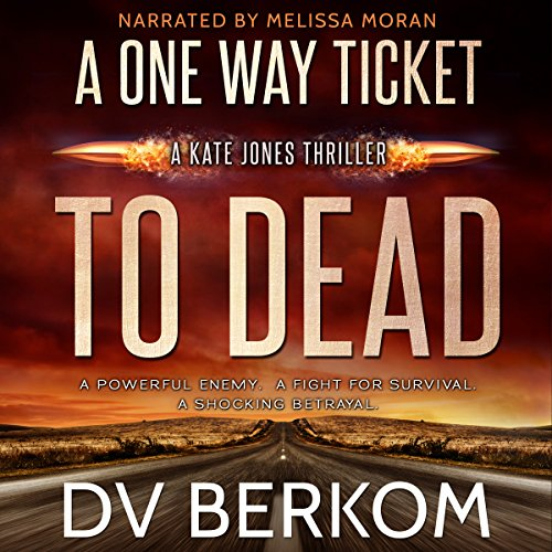 A One Way Ticket to Dead audiobook cover art