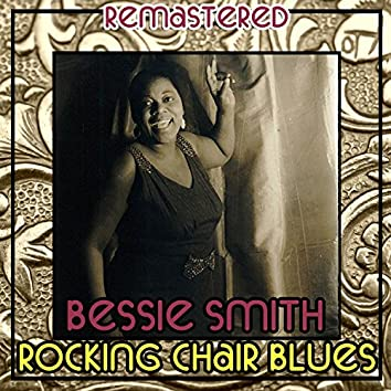 Rocking Chair Blues (Remastered)